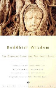 Buddhist Wisdom: The Diamond Sutra and The Heart Sutra - Judith Simmer-Brown, Edward Conze