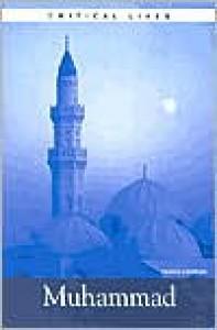 Critical Lives: Muhammad - Yahiya Emerick