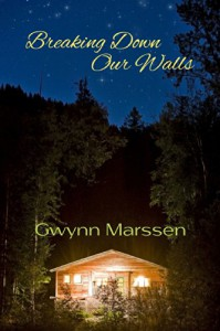 Breaking Down Our Walls - Gwynn Marssen