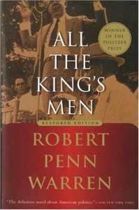 All the King's Men - Robert Penn Warren, Noel Polk