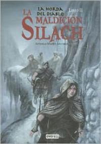 La maldición Silach - Antonio Martín Morales
