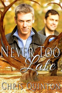 Never Too Late - Chris Quinton