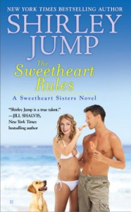 The Sweetheart Rules (A Sweetheart Sisters Novel) - Shirley Jump