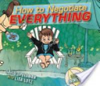 How to Negotiate Everything: with audio recording - Lisa Lutz, Jaime Temairik, David Spellman