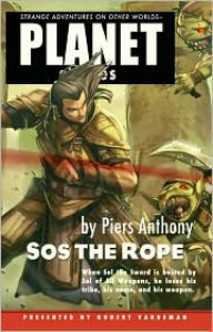Sos the Rope  - Piers Anthony, Robert E. Vardeman