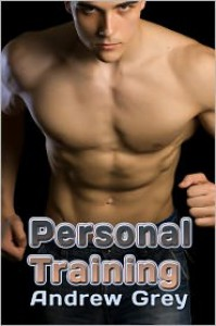 Personal Training - Andrew  Grey