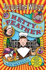 Hetty Feather - Jacqueline Wilson, Nick Sharratt