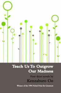 Teach Us To Outgrow Our Madness - John Nathan