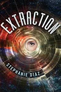 Extraction - Stephanie  Diaz
