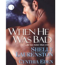 When He Was Bad - Laura Levine