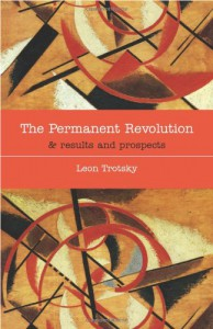 The Permanent Revolution & Results and Prospects - Leon Trotsky