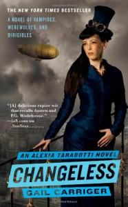 Changeless (The Parasol Protectorate) - Gail Carriger
