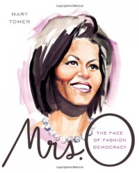 Mrs. O: The Face of Fashion Democracy - Mary Tomer