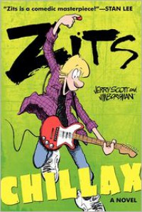 Zits: Chillax - Jerry Scott, Jim Borgman