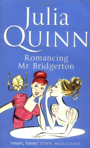 Romancing Mr Bridgerton  - Julia Quinn