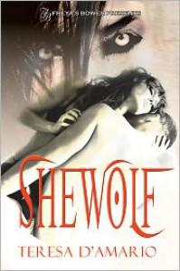 She Wolf - Teresa D'Amario