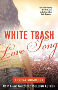 White Trash Love Song  - Teresa Mummert