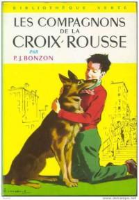 Les Compagnons de la Croix Rousse - Paul-Jacques Bonzon