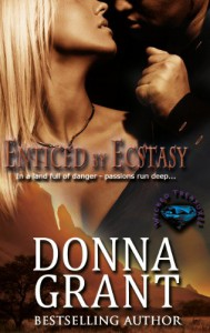 Enticed by Ecstasy - Donna Grant