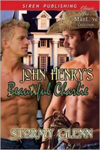 John Henry's Beautiful Charlie - Stormy Glenn