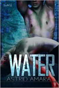 The Valde: Water - Astrid Amara