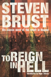 To Reign in Hell: A Novel - Steven Brust