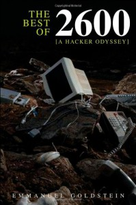 The Best of 2600: A Hacker Odyssey - Emmanuel Goldstein
