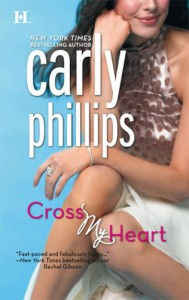 Cross My Heart (Ty & Hunter #1) - Carly Phillips