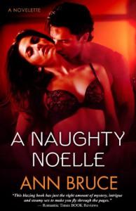 A Naughty Noelle - Ann Bruce