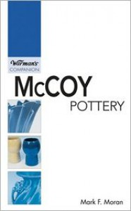 McCoy Pottery - Mark F. Moran