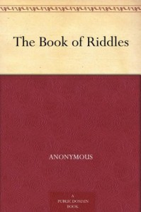 The Book of Riddles - Anonymous