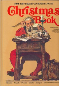 The Saturday Evening Post Christmas Book - Starkey Flythe, Jean White