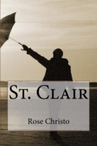 St. Clair (Gives Light , #3) - Rose Christo
