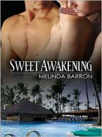 Sweet Awakenings [Tygers 4] - Melinda Barron