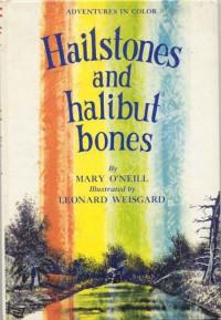 Hailstones and Halibut Bones - Mary O'Neill, Leonard Weisgard