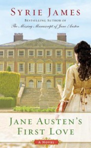 Jane Austen's First Love - Syrie James