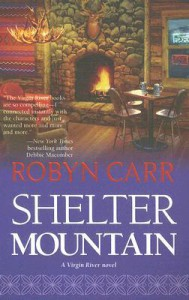 Shelter Mountain (Virgin River, #2) - Robyn Carr