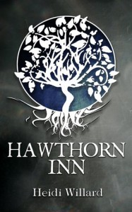 Hawthorn Inn - Heidi Willard