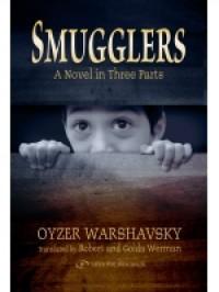 Smugglers. A Novel in Three Parts - Robert Werman
