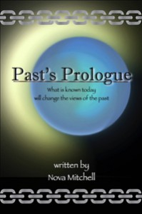 Past's Prologue - Nova Mitchell