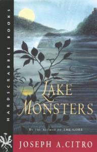 Lake Monsters - Joseph A. Citro