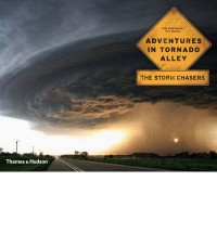 Adventures in Tornado Alley: The Storm Chasers - Mike Hollingshead
