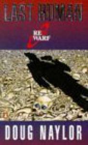 The Last Human - Doug Naylor