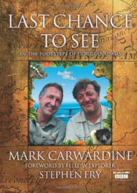 Last Chance to See - Mark Carwardine