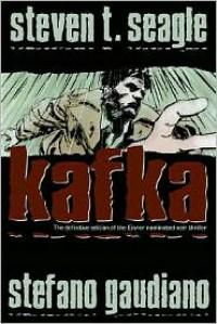 Kafka - Steven T. Seagle, Stefano Gaudiano, Marco Cinello