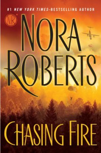 Chasing Fire - Nora Roberts
