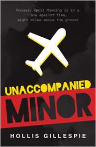 Unaccompanied Minor - Hollis Gillespie