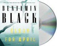 Elegy for April - Benjamin Black, Timothy Dalton