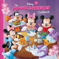 The Minnie & Friends Cookbook - Walt Disney Company