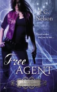 Free Agent (A Grimm Agency Novel) - J. C. Nelson